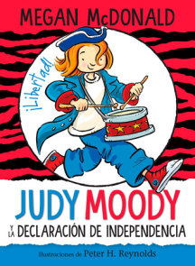 Judy Moody y la Declaración de Independencia / Judy Moody Declares Independence