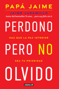 Perdono pero no olvido / Learn to Forgive without Forgetting What Happened