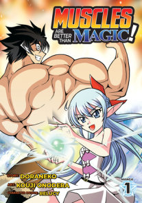 Muscles are Better Than Magic! (Manga) Vol. 1