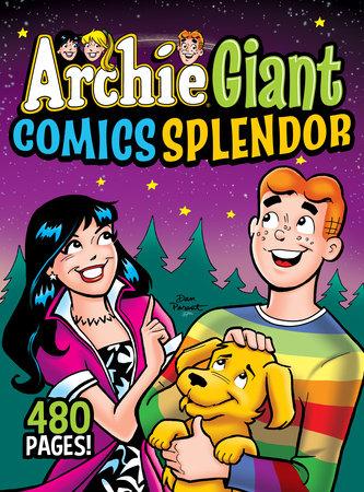 Archie Giant Comics Splendor by Archie Superstars