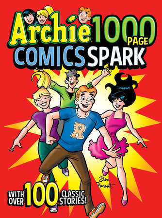 Archie 1000 Page Comics Spark by Archie Superstars
