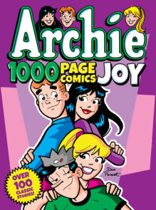 Archie 1000 Page Comics Joy