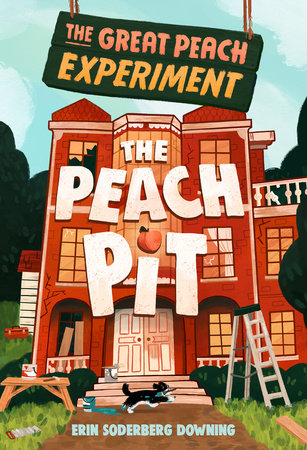 The Great Peach Experiment 2: The Peach Pit by Erin Soderberg Downing