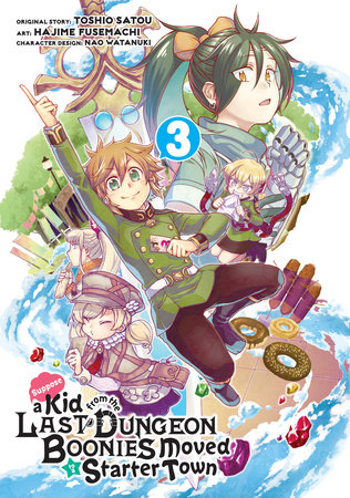 Suppose a Kid from the Last Dungeon Boonies Moved to a Starter Town (Manga) 03 by Toshio Satou and Hajime Fusemachi