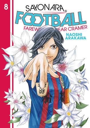 Sayonara, Football 8