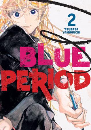 Blue Period 2 by Tsubasa Yamaguchi