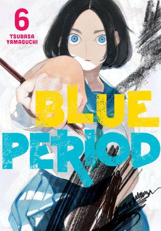 Blue Period 6 by Tsubasa Yamaguchi