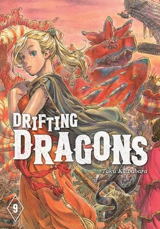 Drifting Dragons 9 by Taku Kuwabara