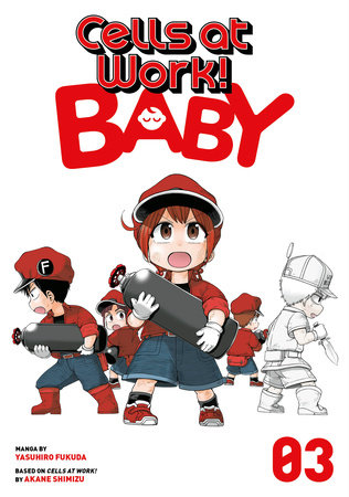 Cells at Work! Baby 3