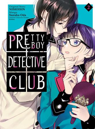 Pretty Boy Detective Club (manga), volume 2 by NISIOISIN