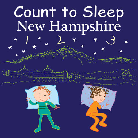 Count to Sleep New Hampshire by Adam Gamble and Mark Jasper