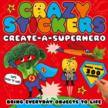 Create-a-Superhero by Danielle McLean; illustrated by Julie Clough