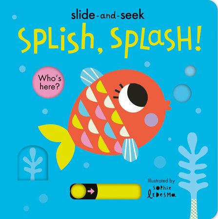 Splish, Splash! by Isabel Otter