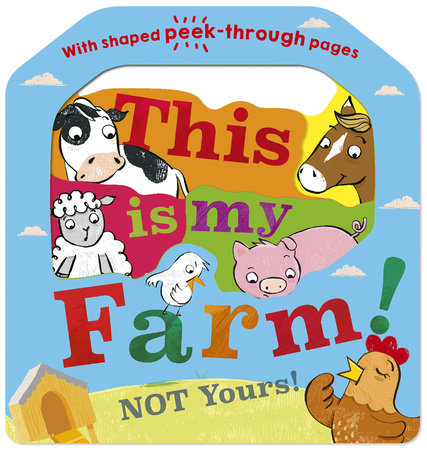 This is my Farm! by Danielle McLean