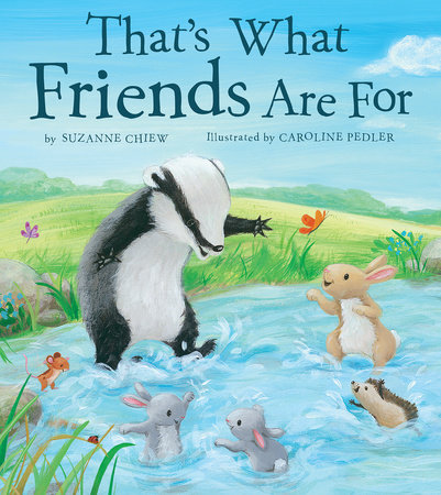 That's What Friends Are For by Suzanne Chiew