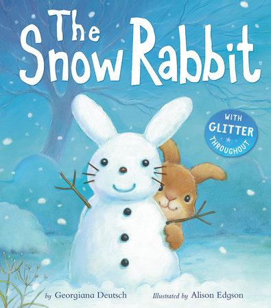 The Snow Rabbit by Georgiana Deutsch