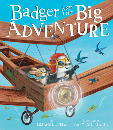 Badger and the Big Adventure by Suzanne Chiew