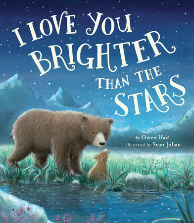 I Love You Brighter than the Stars by Owen Hart
