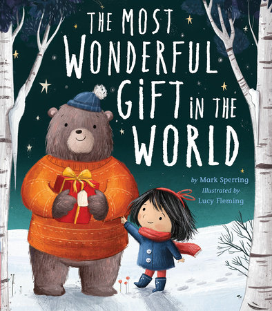Most Wonderful Gift in the World by Mark Sperring