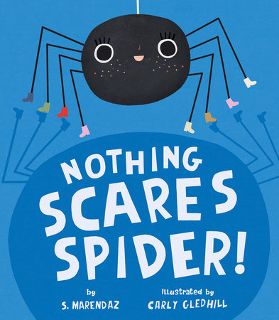 Nothing Scares Spider! by S. Marendaz