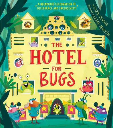 Hotel for Bugs by Suzy Senior