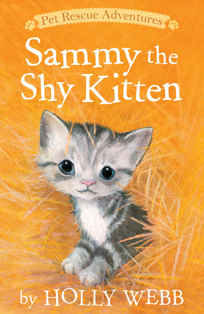 Sammy the Shy Kitten by Holly Webb