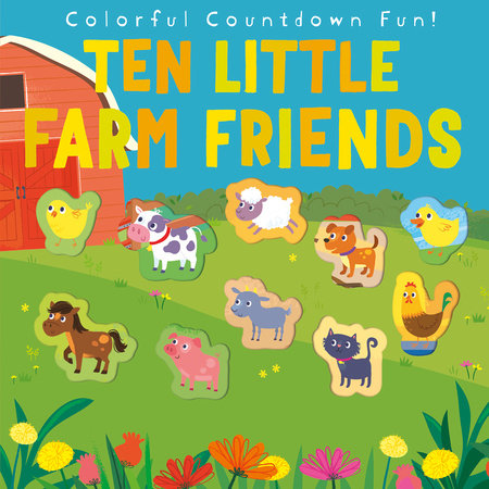 Ten Little Farm Friends by Jonathan Litton