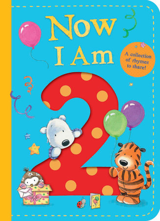 Now I Am Two by Tiger Tales