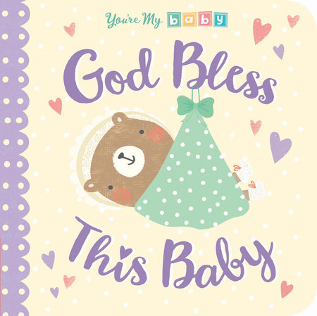 God Bless This Baby by Tiger Tales