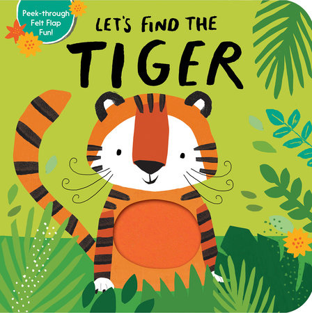 Let's Find the Tiger by Tiger Tales