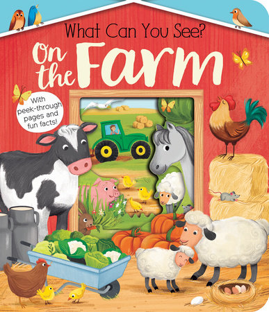 What Can You See? On the Farm by Kate Ware