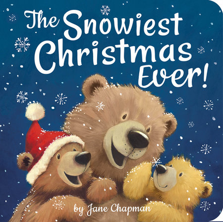 The Snowiest Christmas Ever! by Jane Chapman