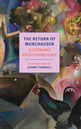 The Return of Munchausen by Sigizmund Krzhizhanovsky