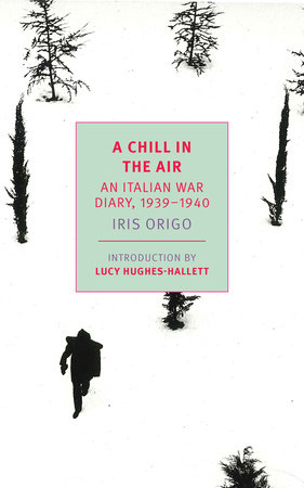 A Chill in the Air by Iris Origo