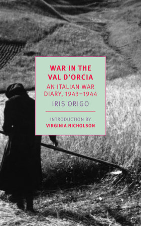 War in Val d'Orcia by Iris Origo