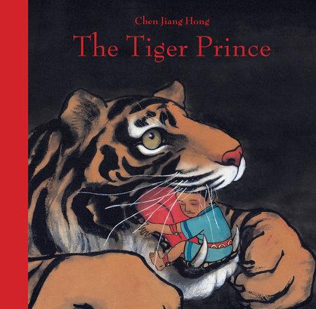 The Tiger Prince by Chen Jiang Hong