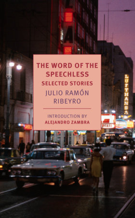 The Word of the Speechless by Julio Ramón Ribeyro