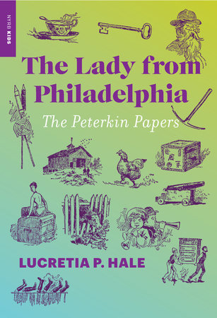 The Lady from Philadelphia by Lucretia P. Hale