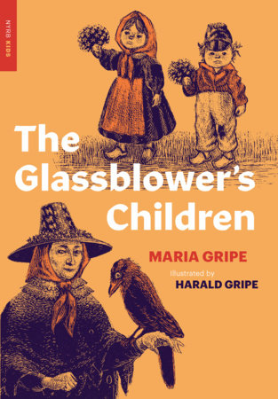 The Glassblower's Children by Maria Gripe