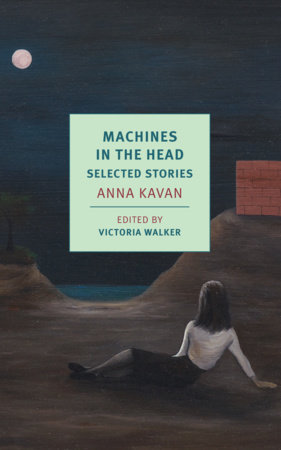 Machines in the Head by Anna Kavan