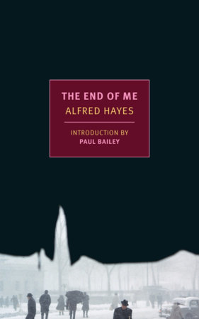 The End of Me by Alfred Hayes