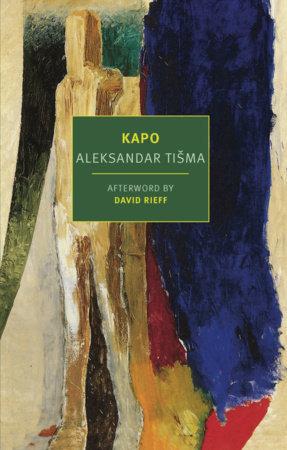 Kapo by Aleksander Tisma