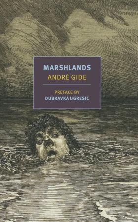 Marshlands by Andre Gide