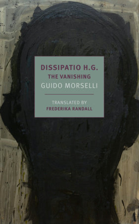 Dissipatio H.G. by Guido Morselli