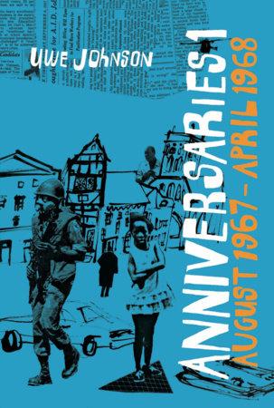 Anniversaries, Volume 1 by Uwe Johnson