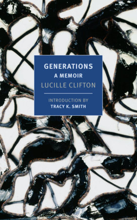Generations by Lucille Clifton