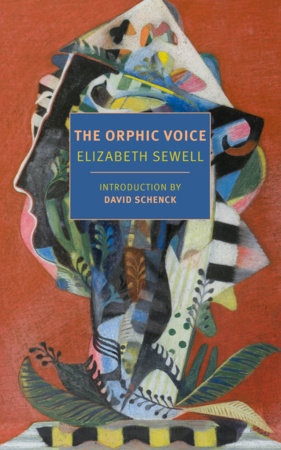 The Orphic Voice by Elizabeth Sewell