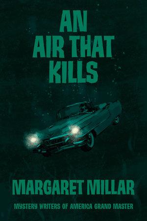 An Air That Kills by Margaret Millar