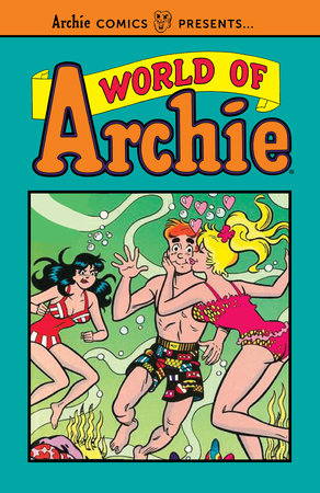 World of Archie Vol. 1 by Archie Superstars