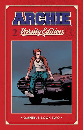 Archie: Varsity Edition Vol. 2 by Mark Waid